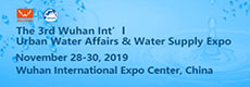 The 3rd Wuhan Int'l Urban Water Affairs & Water Supply Expo (WAWS 2019)